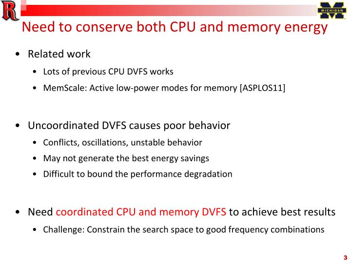 Need to conserve both cpu and memory energy