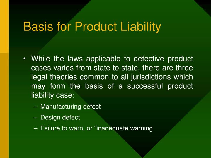 Basis for Product Liability