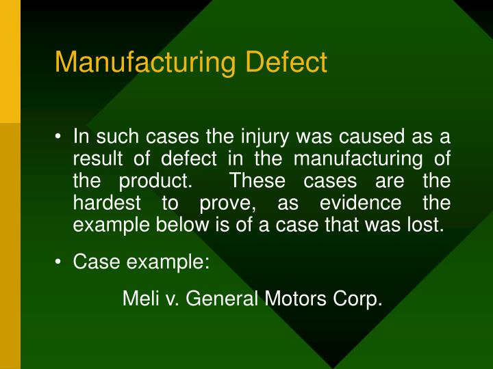Manufacturing Defect