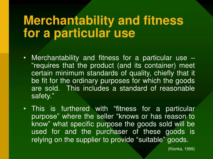 Merchantability and fitness for a particular use
