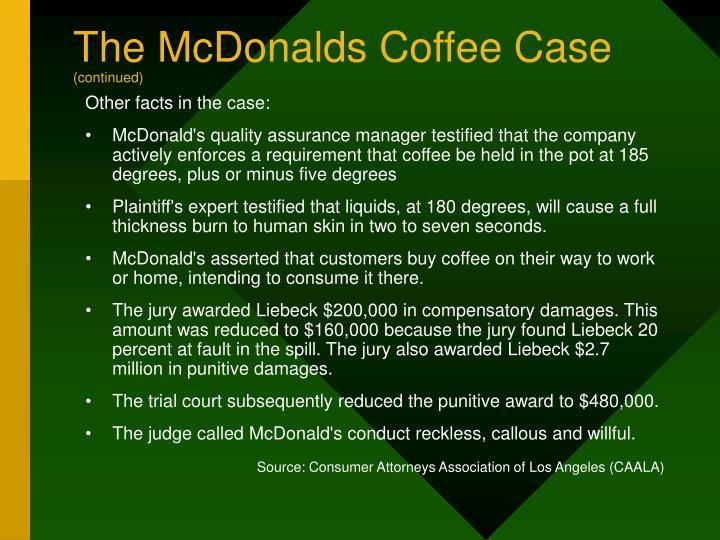 The McDonalds Coffee Case