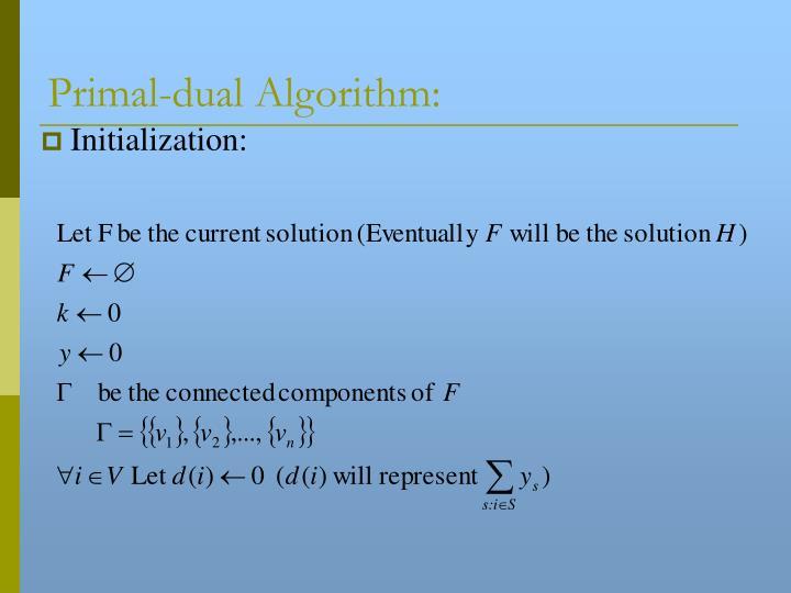 Primal-dual Algorithm: