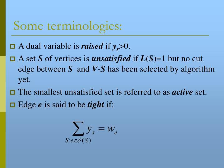 Some terminologies: