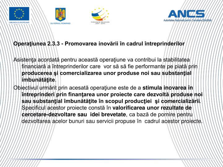 Operaţiunea 2.3.3 - Promovarea inovării în cadrul întreprinderilor