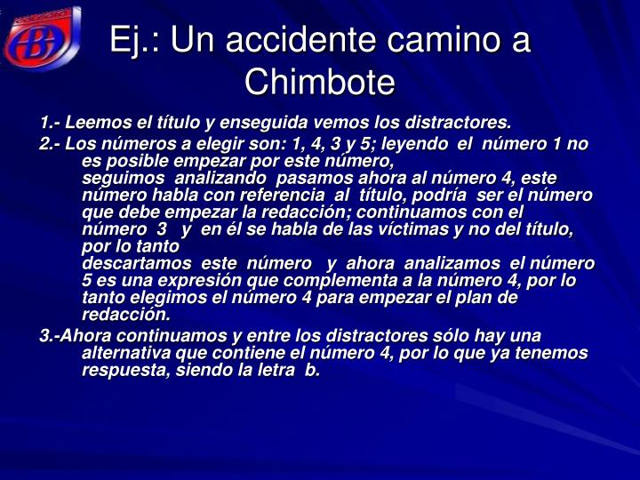 Ej.: Un accidente camino a Chimbote