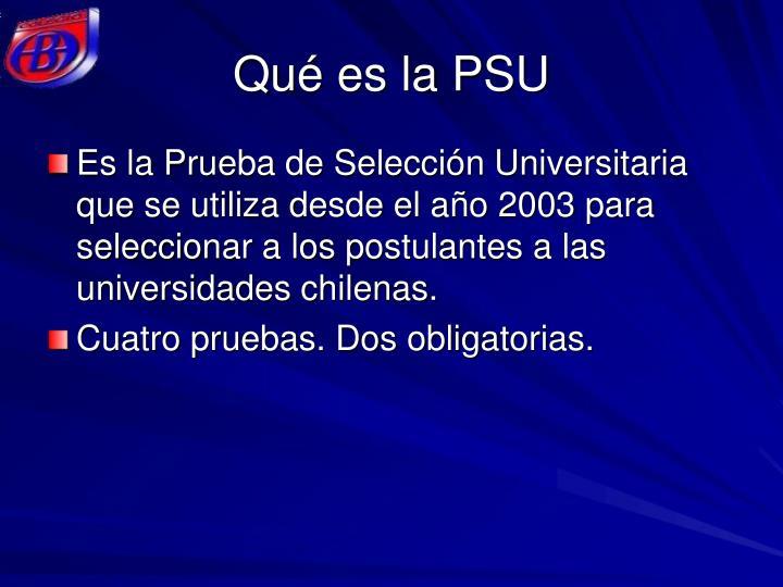 Qué es la PSU