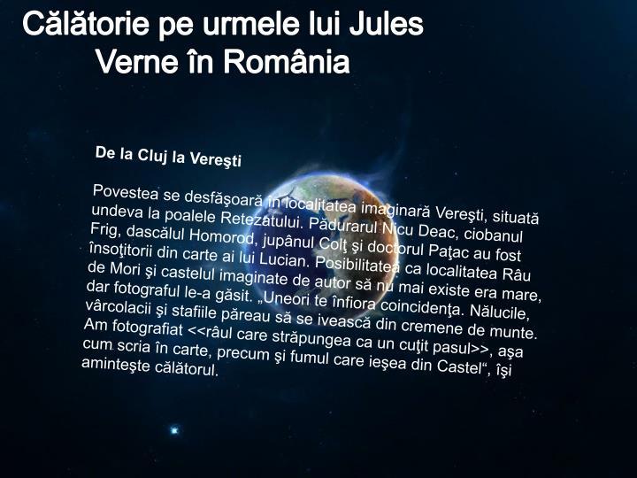 Călătorie pe urmele lui Jules Verne în România