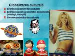 globalizarea cultural