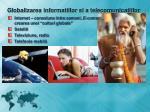 globalizarea informatiilor si a telecomunicatiilor