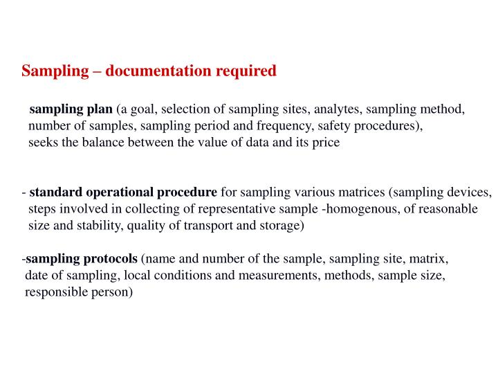 Sampling – documentation required