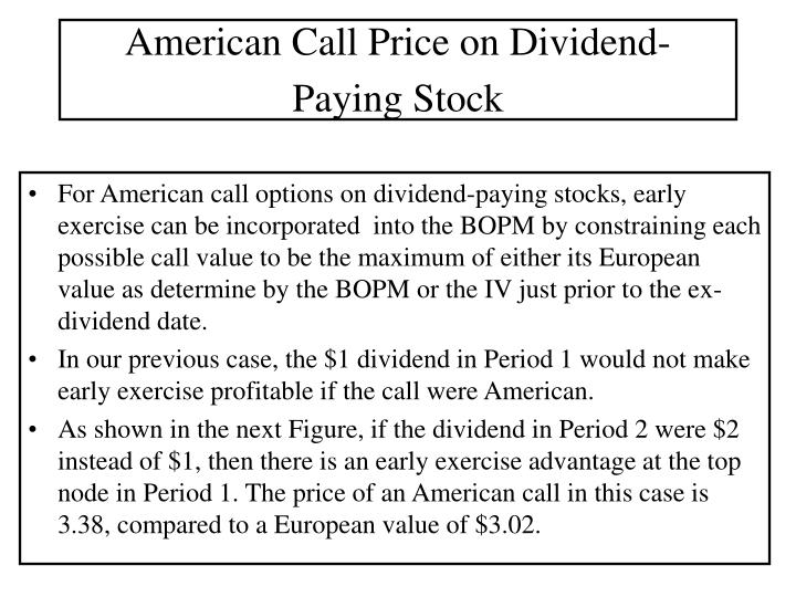 American Call Price on Dividend- Paying Stock