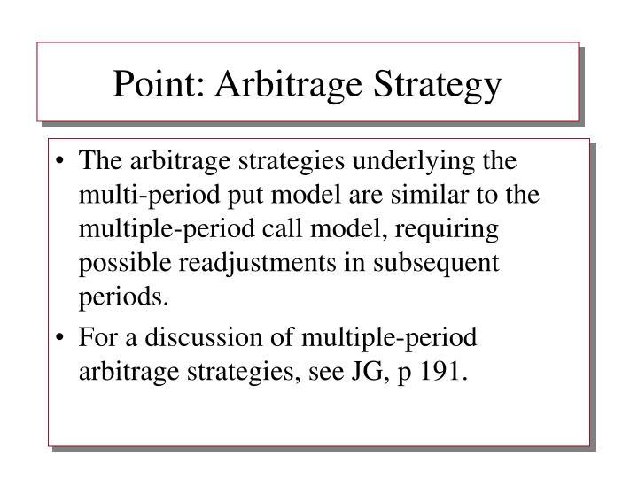 Point: Arbitrage Strategy