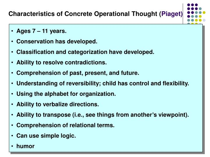 Characteristics of Concrete Operational Thought (
