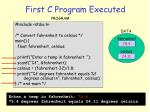 first c program executed