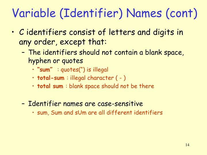 Variable (Identifier) Names (cont)