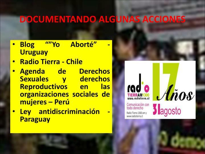 DOCUMENTANDO ALGUNAS ACCIONES