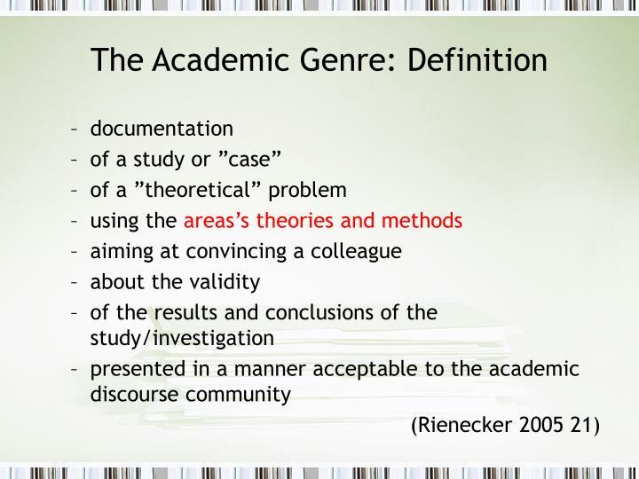 The Academic Genre: Definition