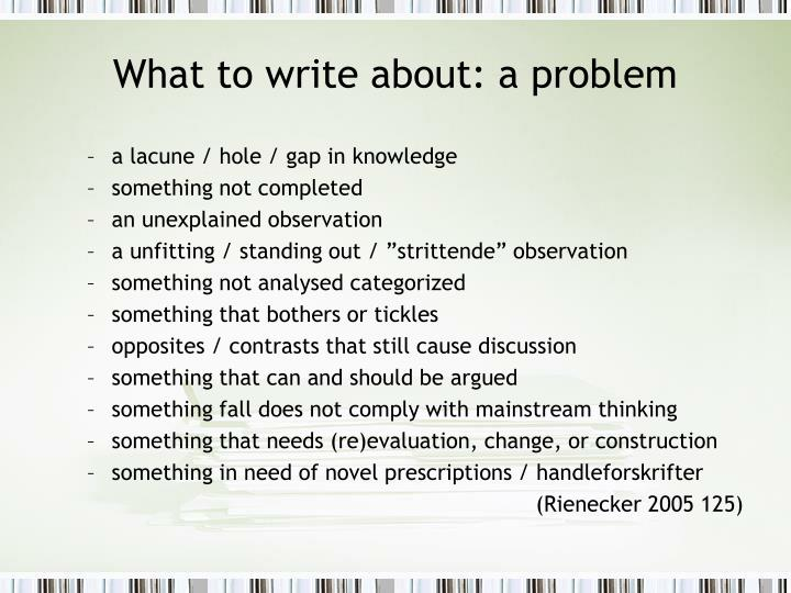 What to write about: a problem