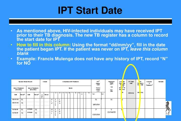 IPT Start Date