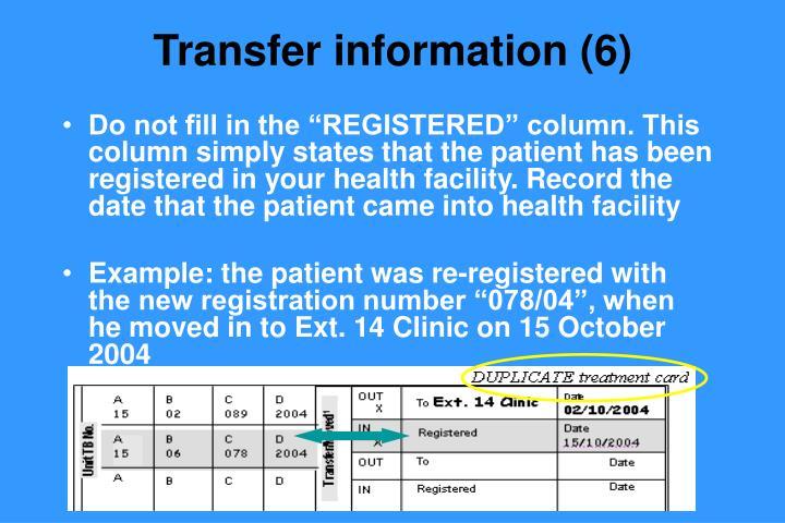 Transfer information (6)