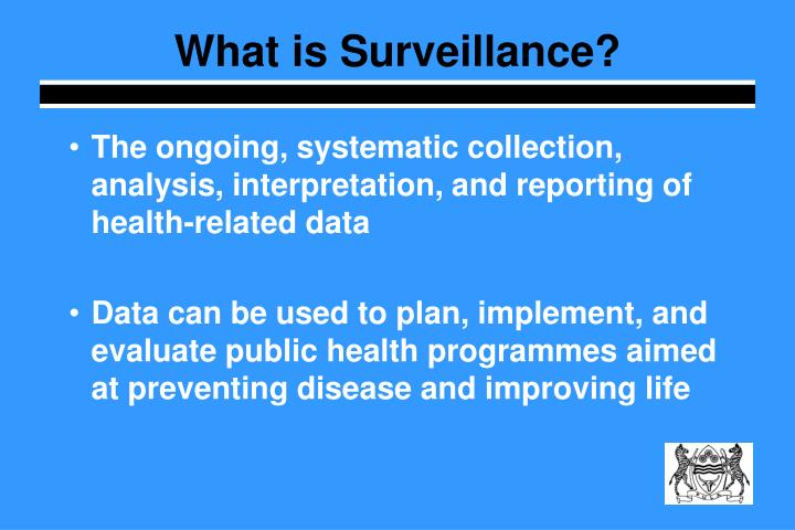 What is Surveillance?