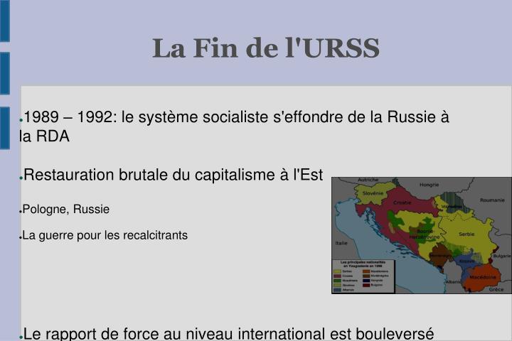 1989 – 1992: le système socialiste s'effondre de la Russie à la RDA