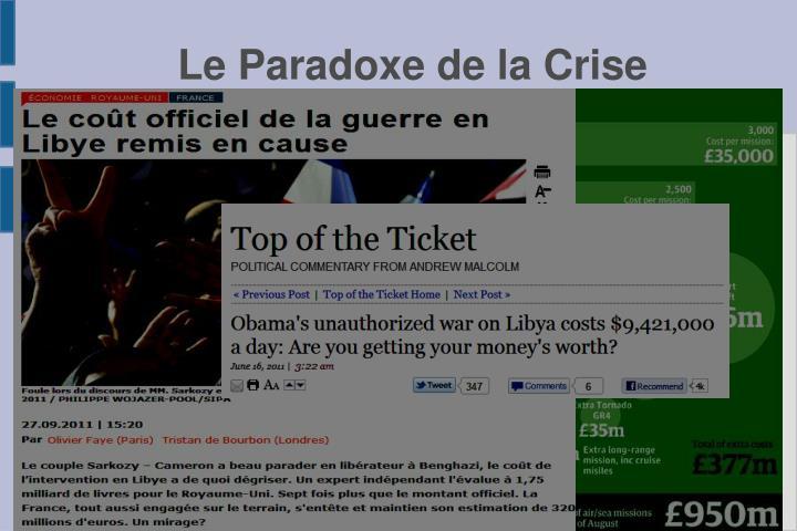 Le Paradoxe de la Crise