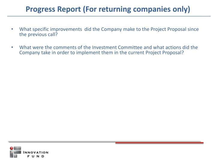 Progress Report (For returning companies only)