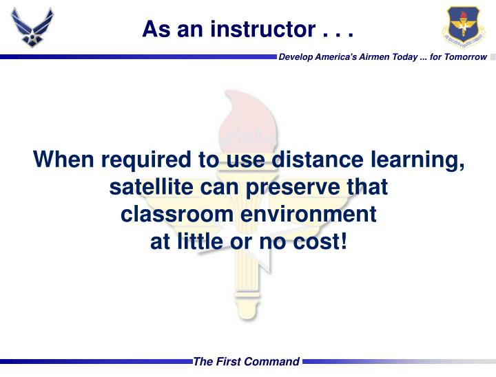As an instructor . . .