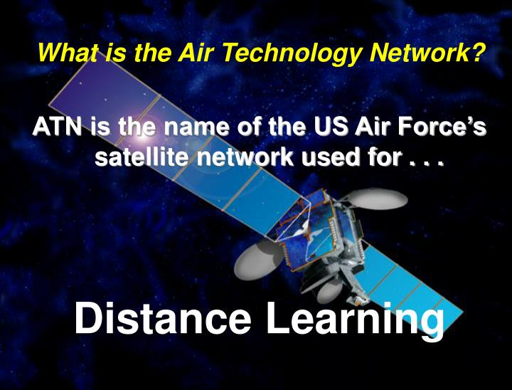 ATN is USAF DL Satellite Network