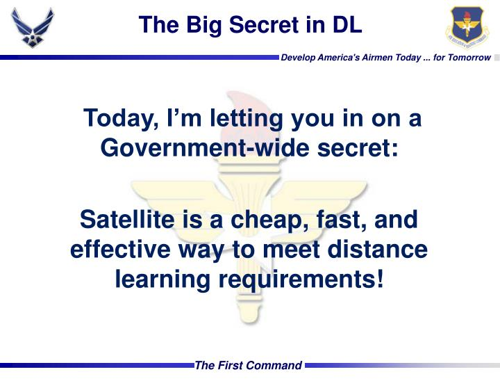 The Big Secret in DL