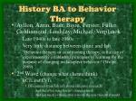history ba to behavior therapy