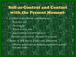 self as context and contact with the present moment