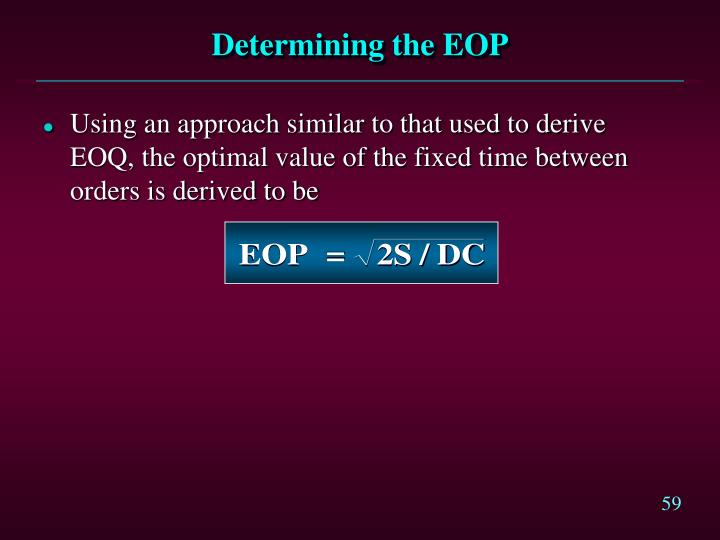 Determining the EOP