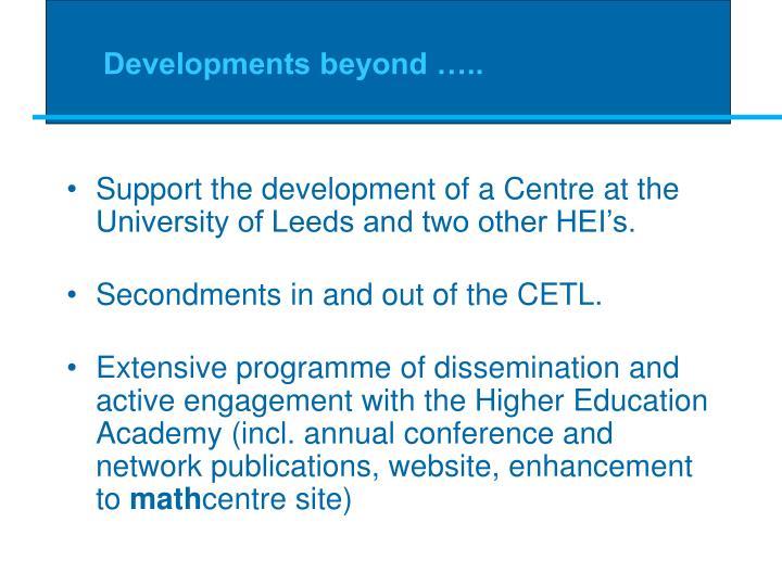 Developments beyond …..