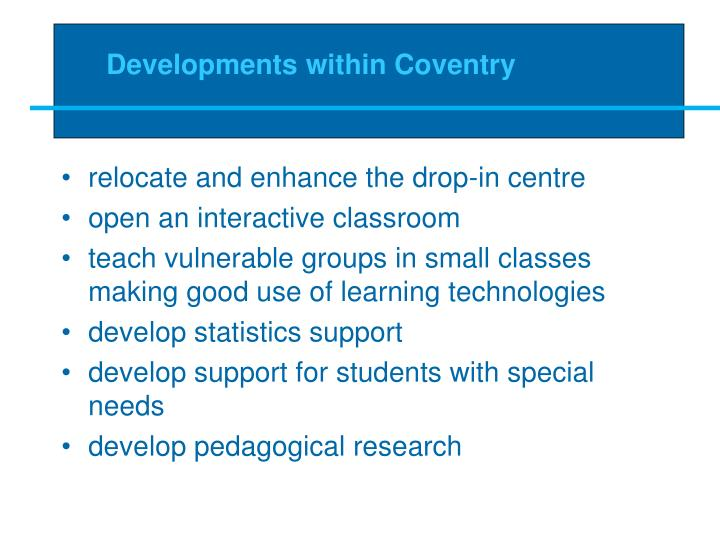 Developments within Coventry