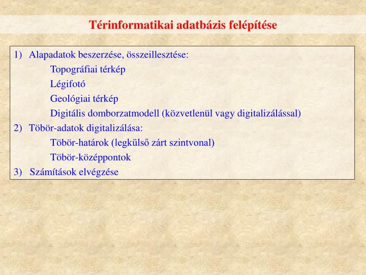 Térinformatikai adatbázis felépítése