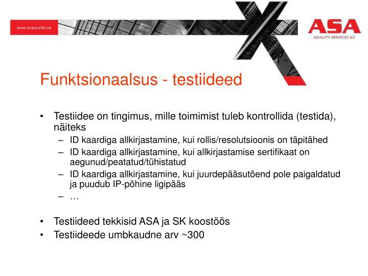 Funktsionaalsus - testiideed