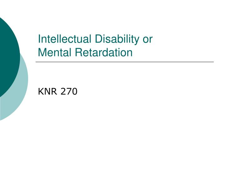 Intellectual Disability or