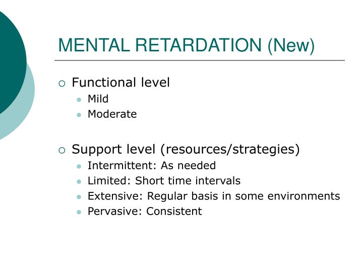 MENTAL RETARDATION (New)