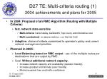 d27 te multi criteria routing 1 2004 achievements and plans for 2005