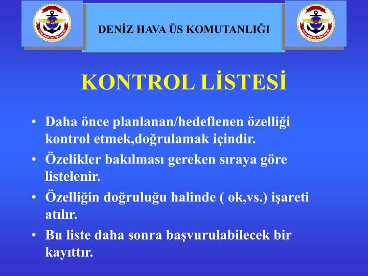 KONTROL LİSTESİ
