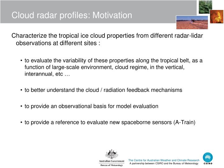 Cloud radar profiles: Motivation