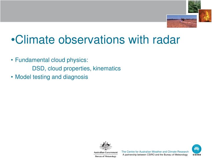 Climate observations with radar