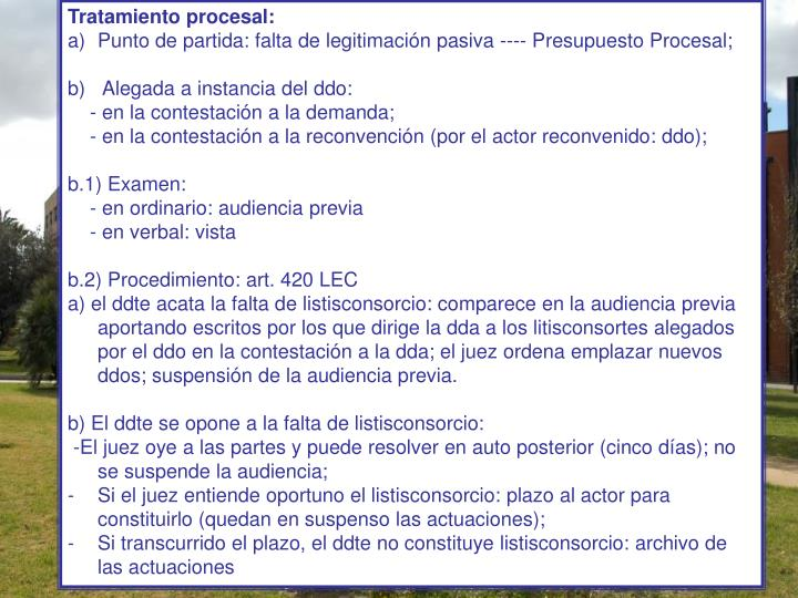 Tratamiento procesal: