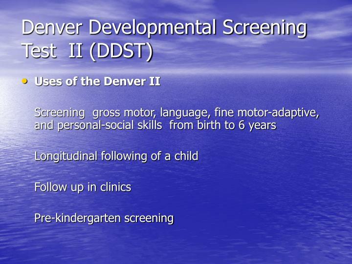 Denver Developmental Screening Test  II (DDST)