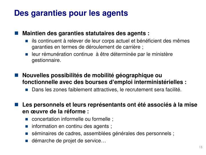 Des garanties pour les agents