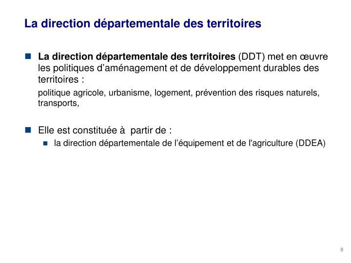 La direction départementale des territoires
