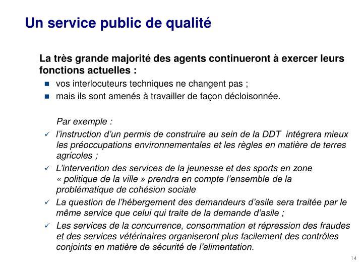 Un service public de qualité