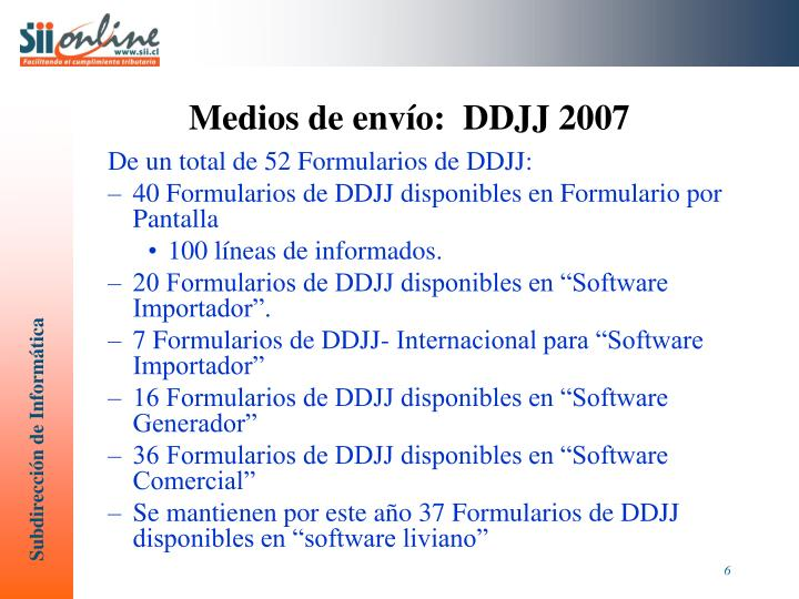 Medios de envío:  DDJJ 2007
